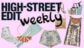Weekly High Street Edit